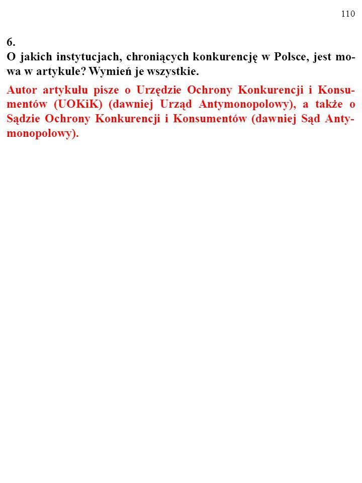 6. O jakich instytucjach, chroniących konkurencję w Polsce, jest mo-wa w artykule Wymień je wszystkie.