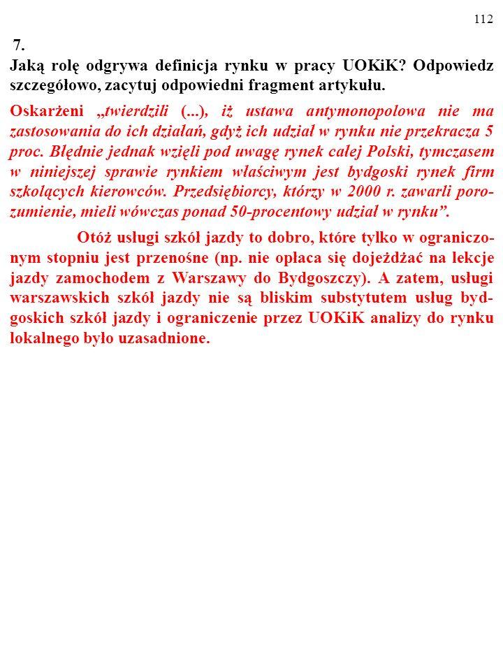 7. Jaką rolę odgrywa definicja rynku w pracy UOKiK Odpowiedz szczegółowo, zacytuj odpowiedni fragment artykułu.