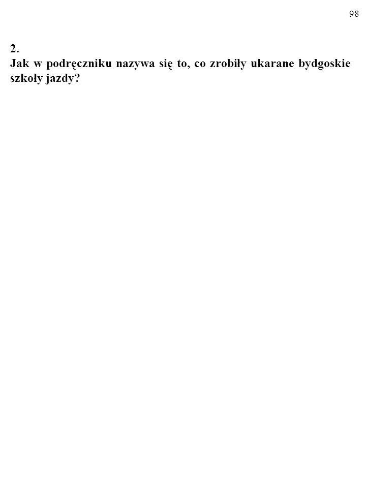 2. Jak w podręczniku nazywa się to, co zrobiły ukarane bydgoskie szkoły jazdy