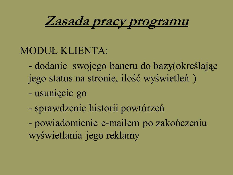 Zasada pracy programu MODUŁ KLIENTA: