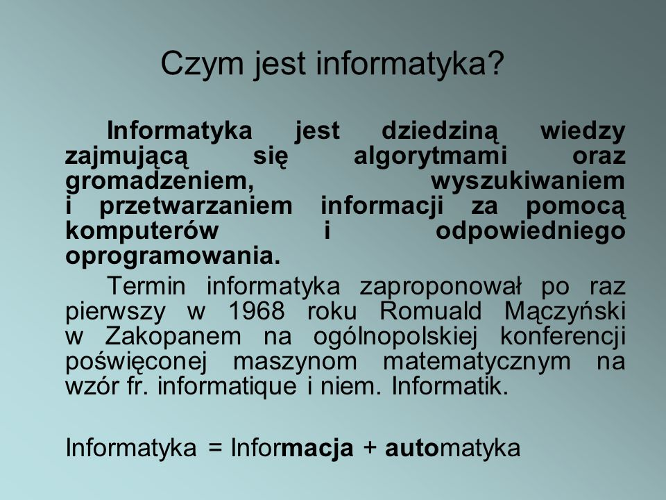 Czym jest informatyka