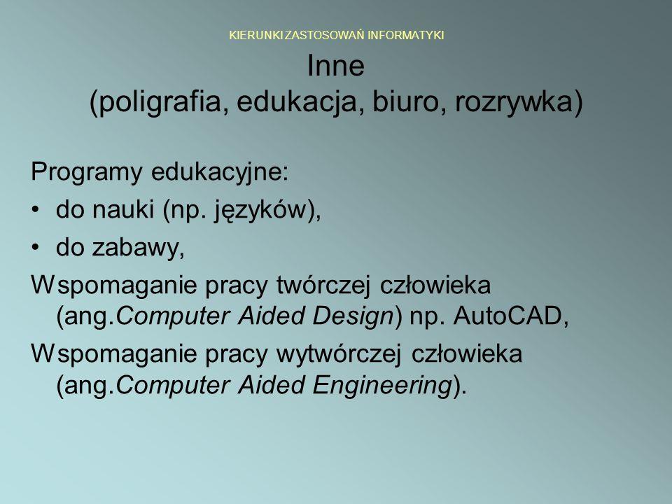 Programy edukacyjne: do nauki (np. języków), do zabawy,