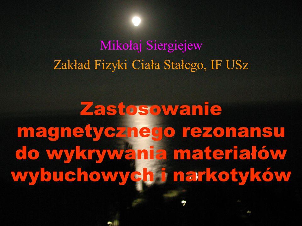 Mikołaj Siergiejew Zakład Fizyki Ciała Stałego, IF USz