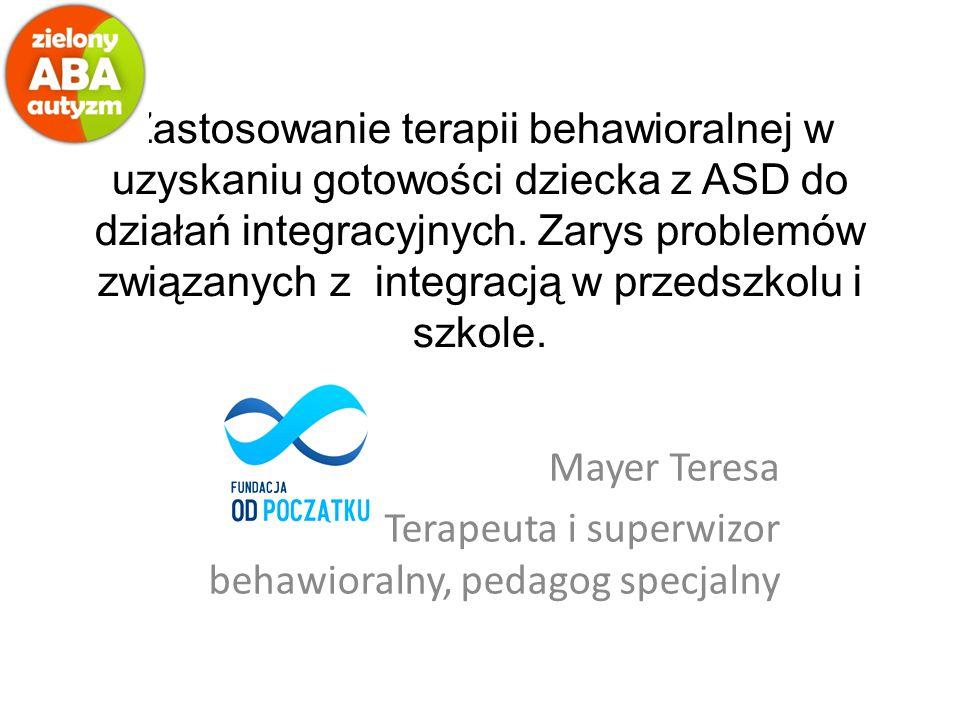 Mayer Teresa Terapeuta i superwizor behawioralny, pedagog specjalny
