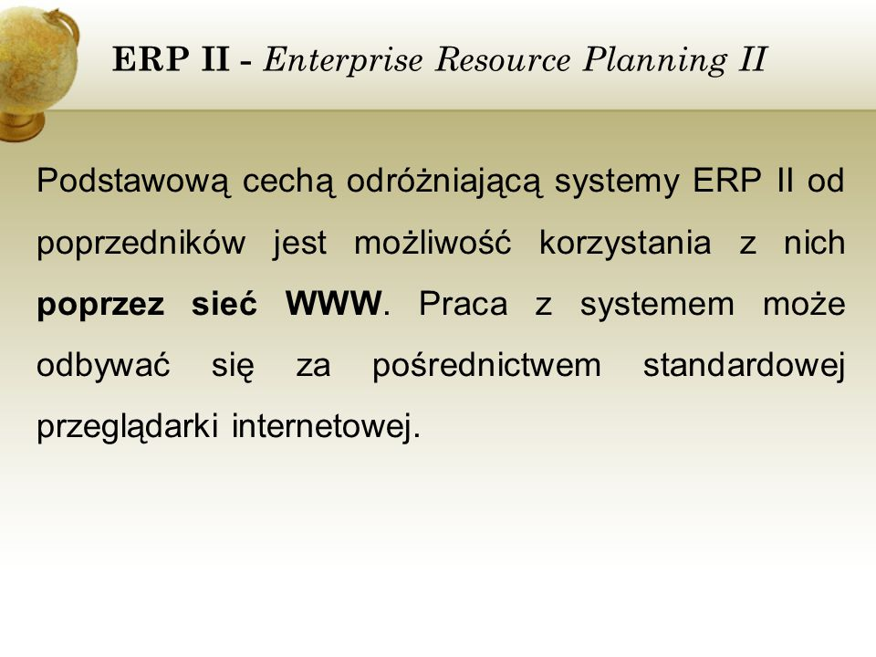 ERP II - Enterprise Resource Planning II