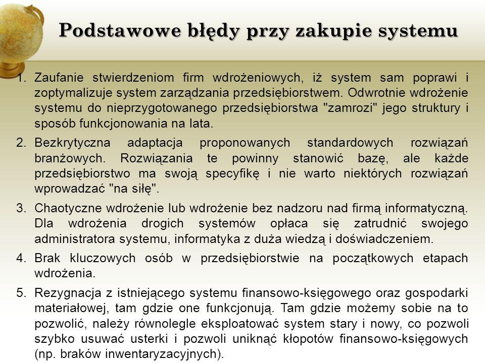 Podstawowe błędy przy zakupie systemu