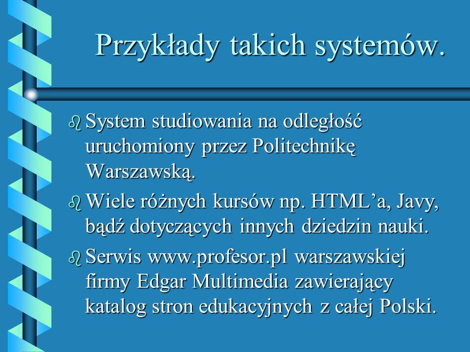 Przykłady takich systemów.