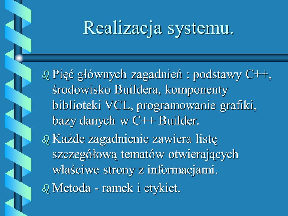 Realizacja systemu.