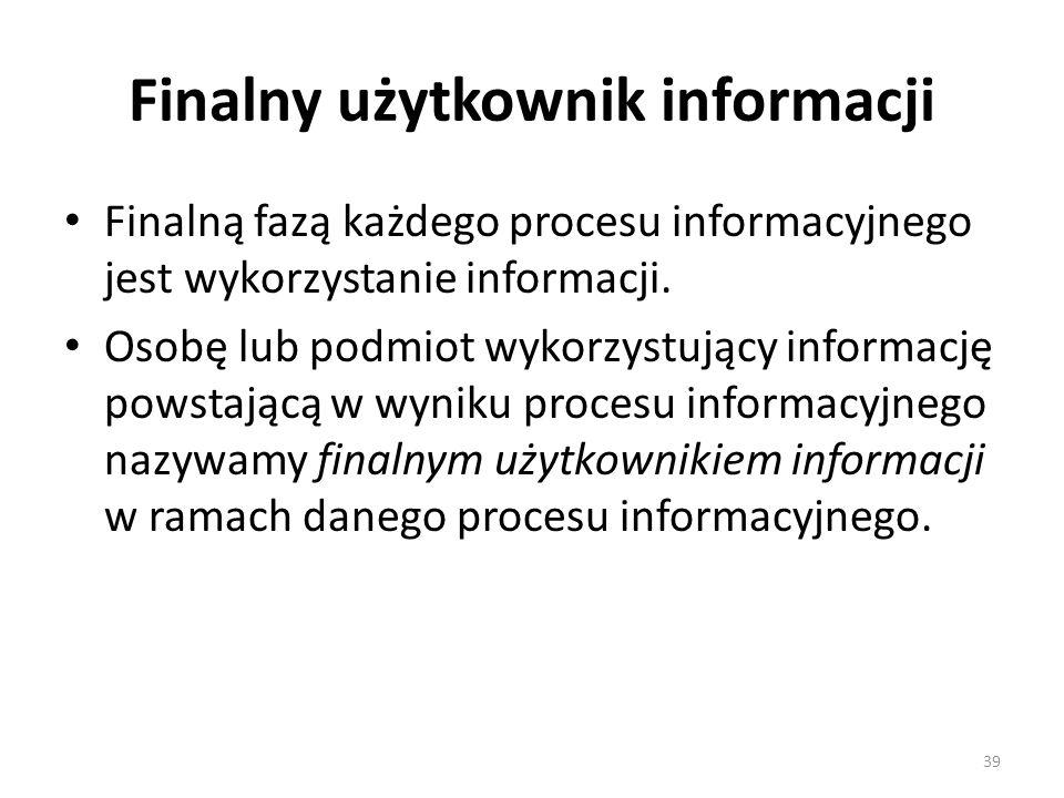Finalny użytkownik informacji