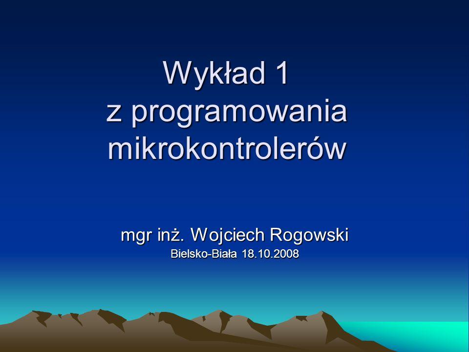 Wykład 1 z programowania mikrokontrolerów