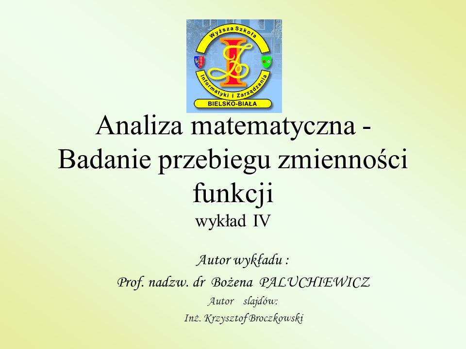 Analiza matematyczna - Badanie przebiegu zmienności funkcji wykład IV