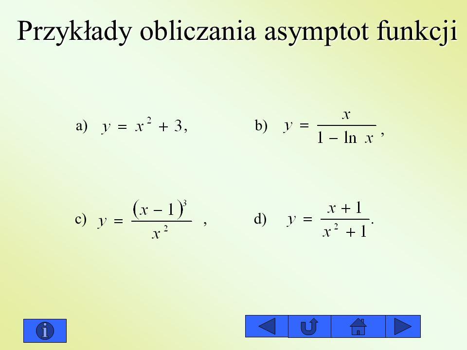 Przykłady obliczania asymptot funkcji