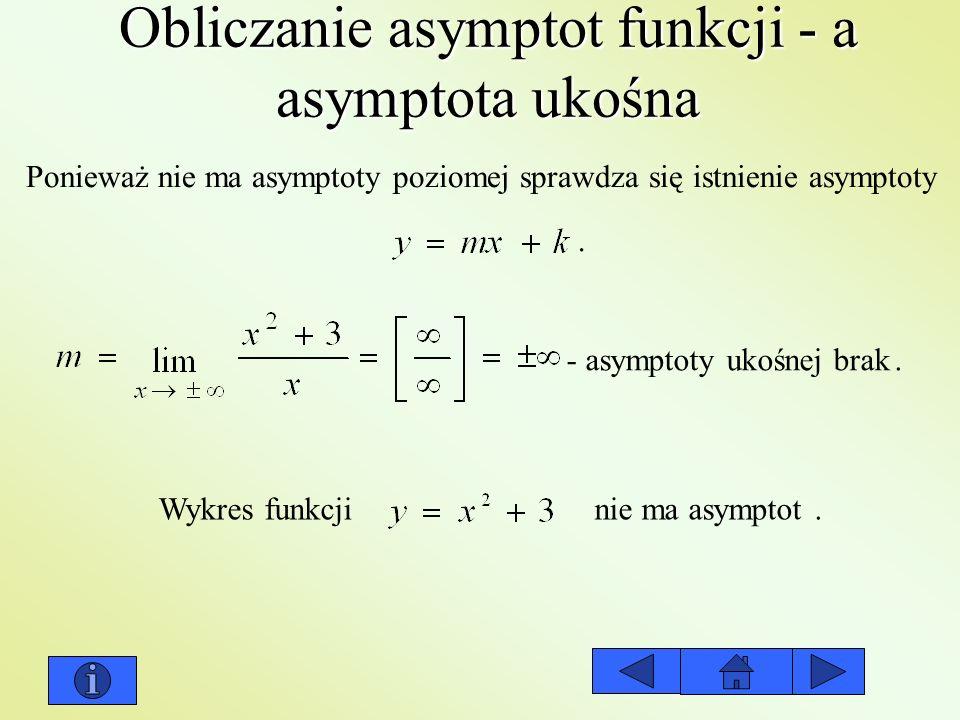 Obliczanie asymptot funkcji - a asymptota ukośna