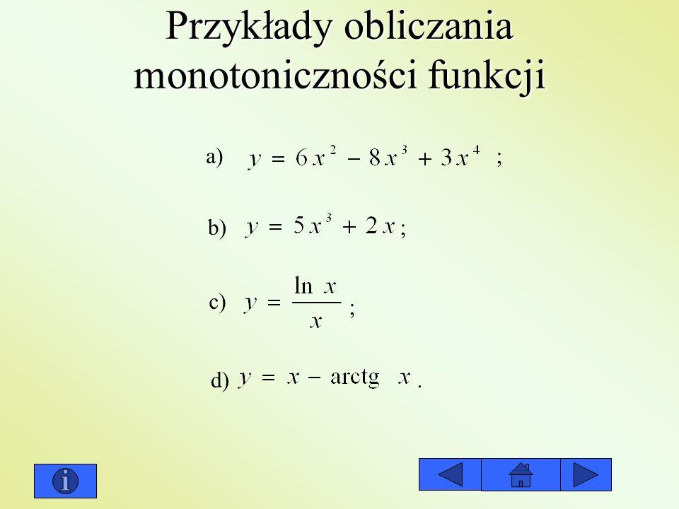 Przykłady obliczania monotoniczności funkcji