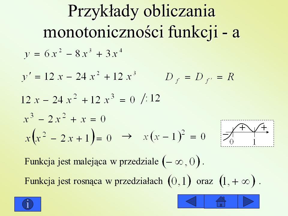 Przykłady obliczania monotoniczności funkcji - a