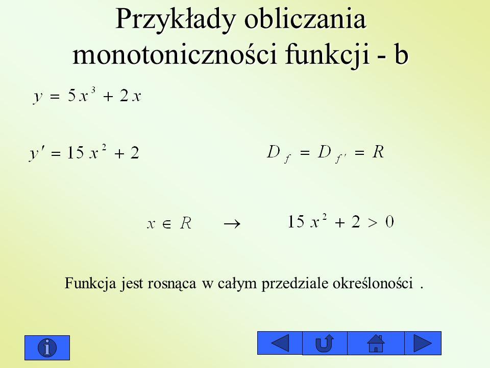 Przykłady obliczania monotoniczności funkcji - b