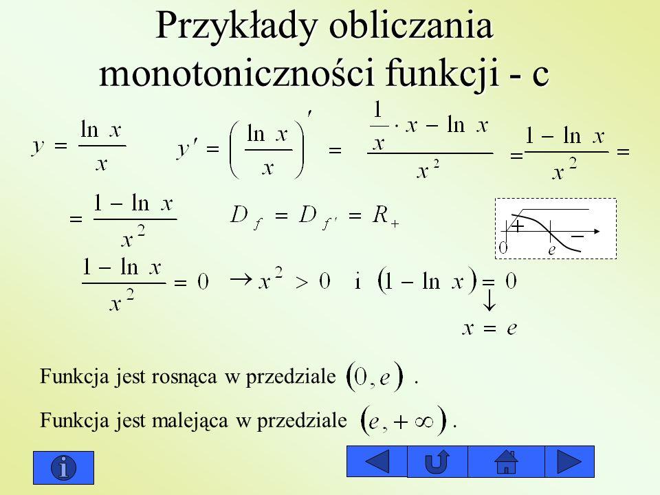 Przykłady obliczania monotoniczności funkcji - c