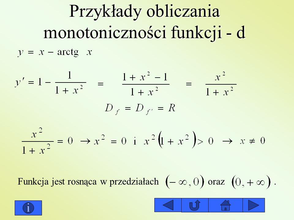 Przykłady obliczania monotoniczności funkcji - d