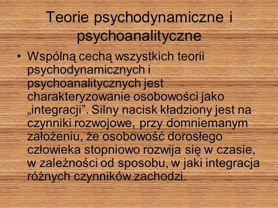 Teorie psychodynamiczne i psychoanalityczne