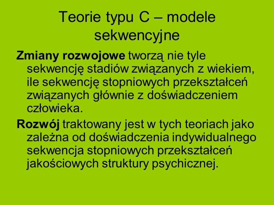 Teorie typu C – modele sekwencyjne