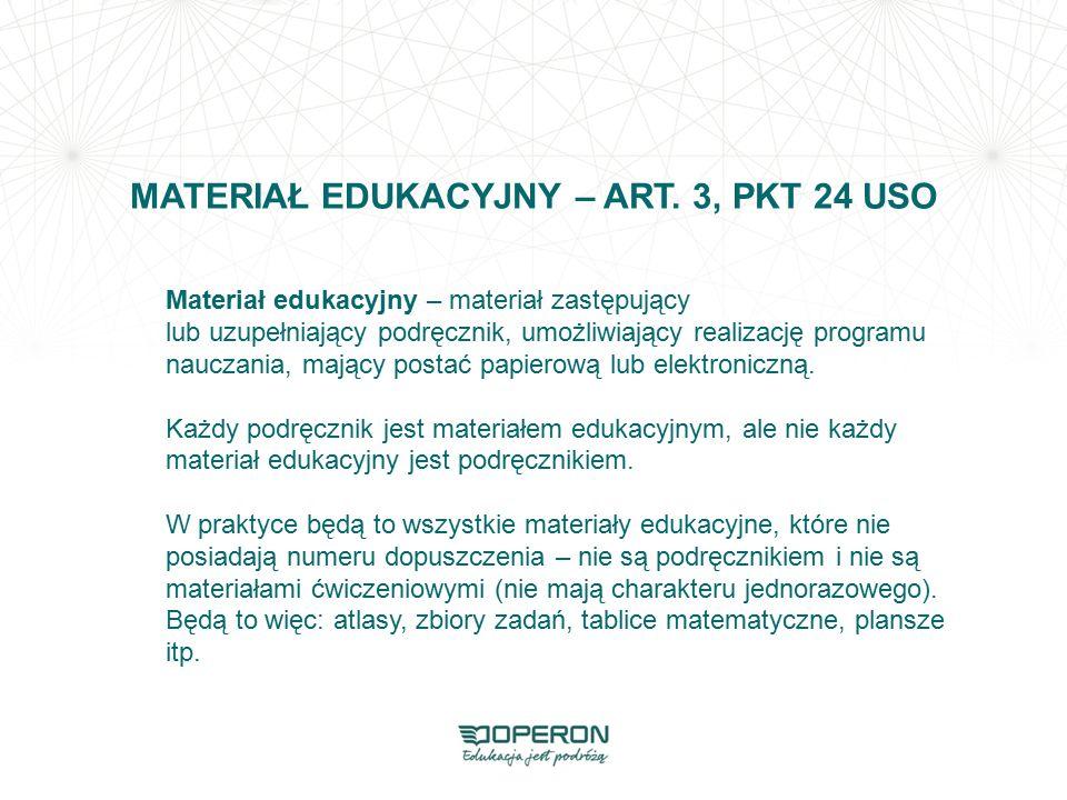 MATERIAŁ EDUKACYJNY – ART. 3, PKT 24 USO