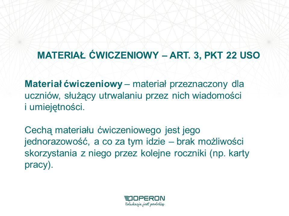 MATERIAŁ ĆWICZENIOWY – ART. 3, PKT 22 USO