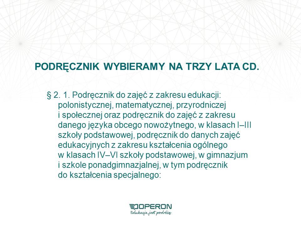 PODRĘCZNIK WYBIERAMY NA TRZY LATA CD.