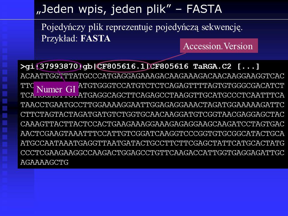 """""""Jeden wpis, jeden plik – FASTA"""