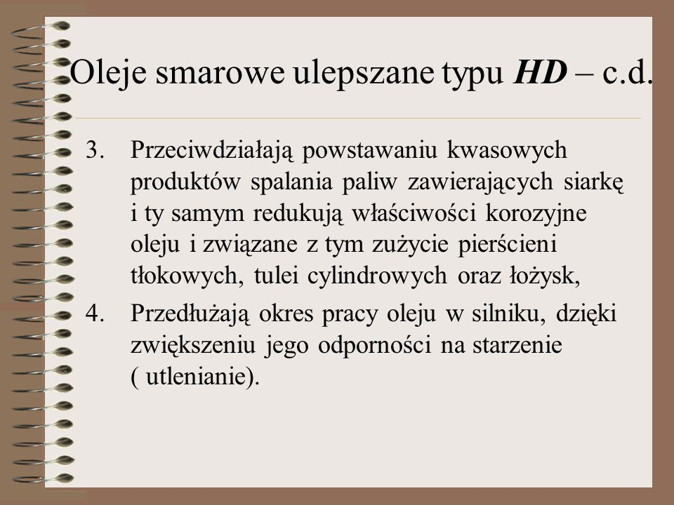 Oleje smarowe ulepszane typu HD – c.d.