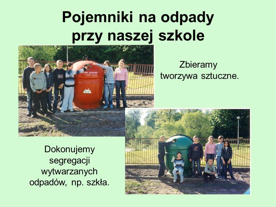 Pojemniki na odpady przy naszej szkole