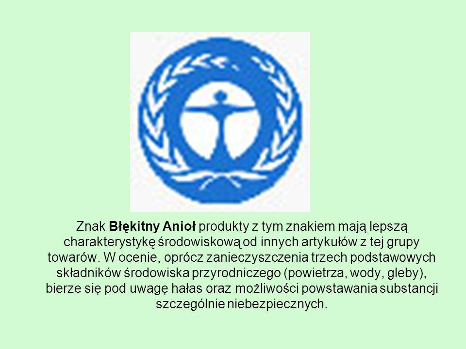 Znak Błękitny Anioł produkty z tym znakiem mają lepszą charakterystykę środowiskową od innych artykułów z tej grupy towarów.