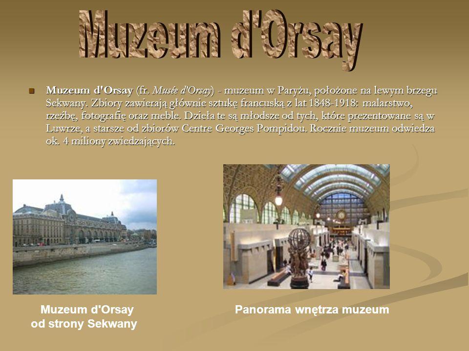 Muzeum d Orsay Muzeum d Orsay Panorama wnętrza muzeum.