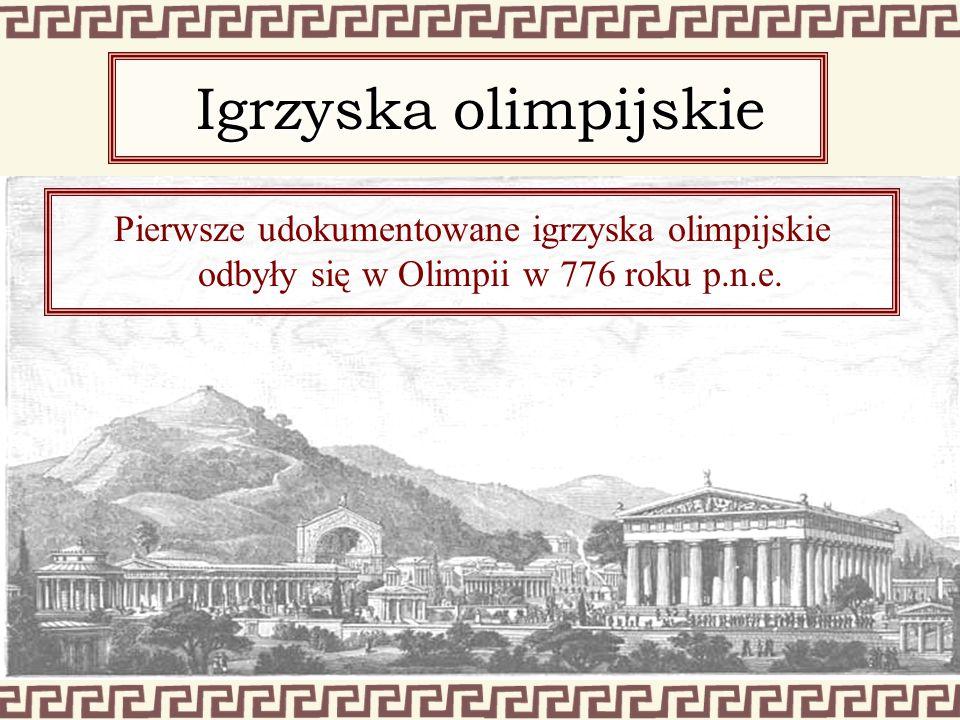 Igrzyska olimpijskie Pierwsze udokumentowane igrzyska olimpijskie odbyły się w Olimpii w 776 roku p.n.e.