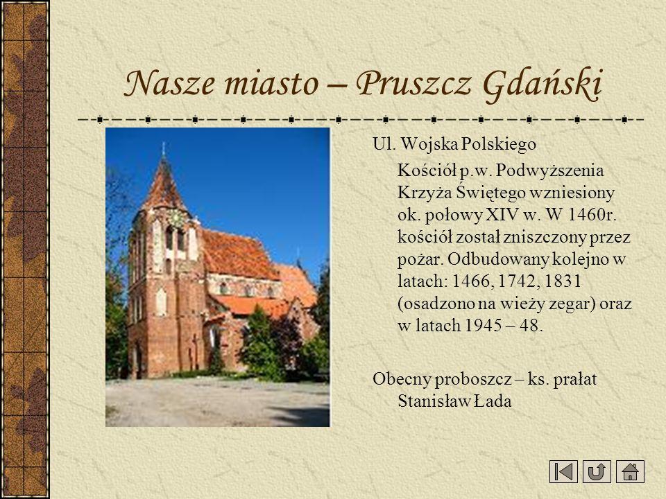Nasze miasto – Pruszcz Gdański