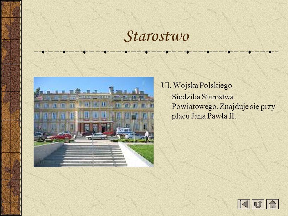 Starostwo Ul. Wojska Polskiego