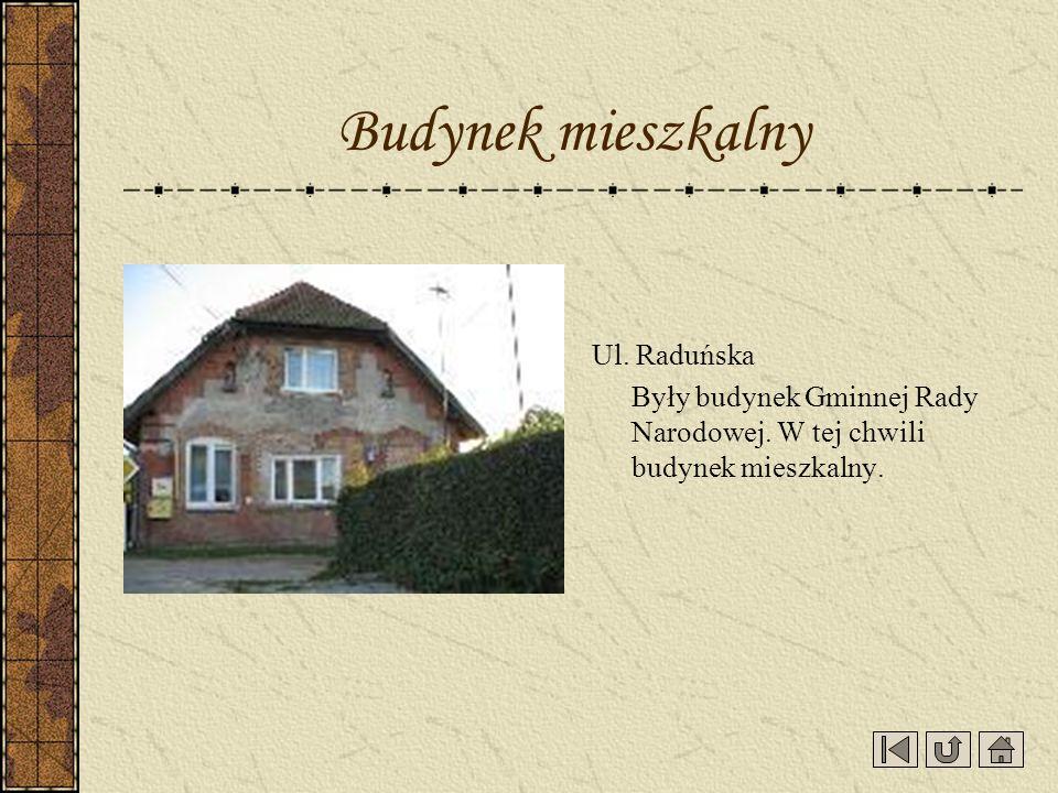 Budynek mieszkalny Ul. Raduńska