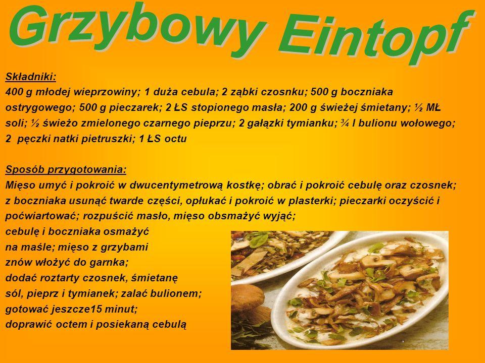 Grzybowy Eintopf Składniki: