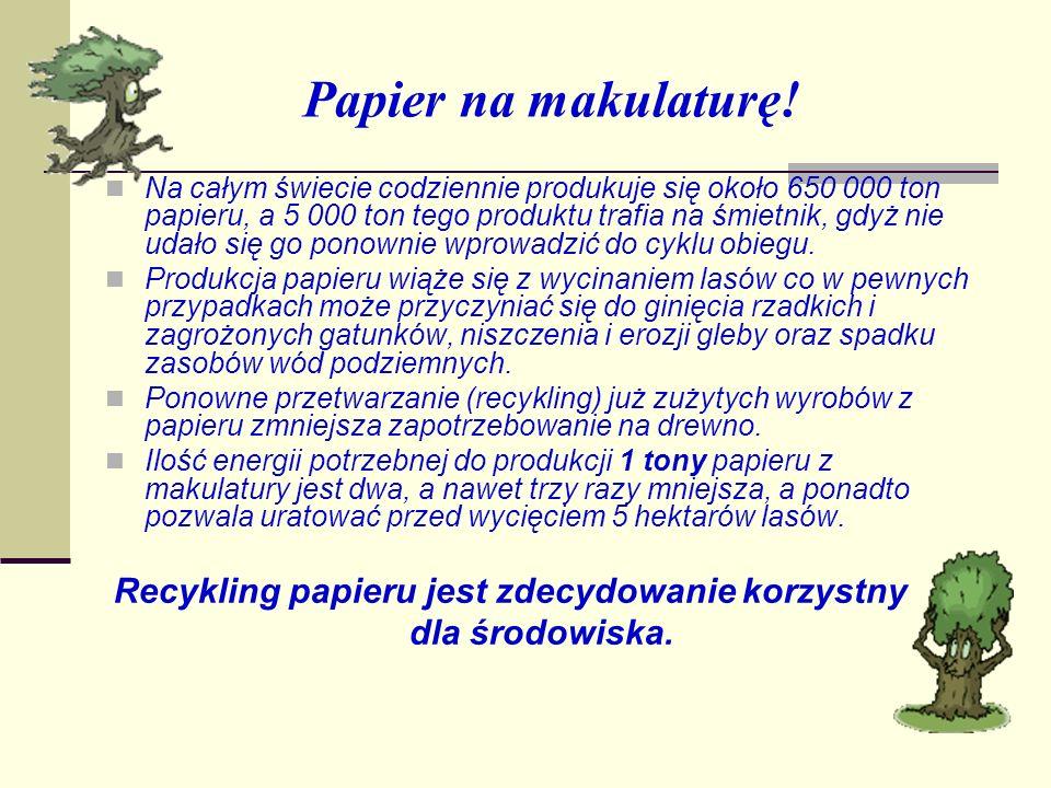 Papier na makulaturę! dla środowiska.