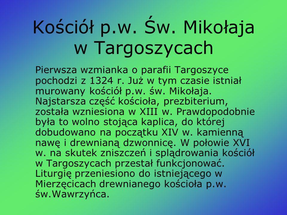 Kościół p.w. Św. Mikołaja w Targoszycach