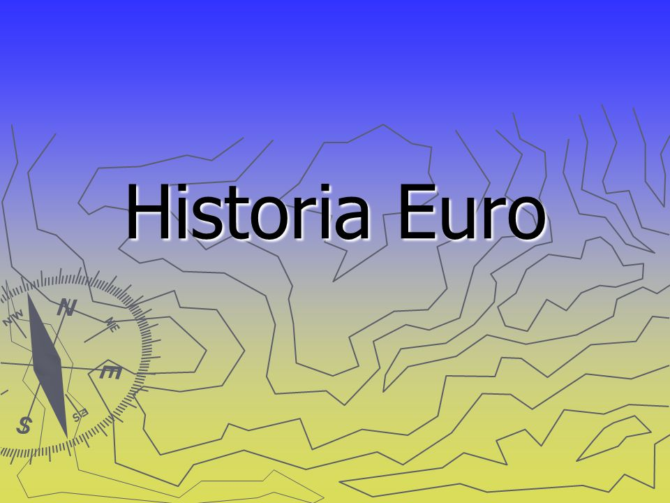 Historia Euro