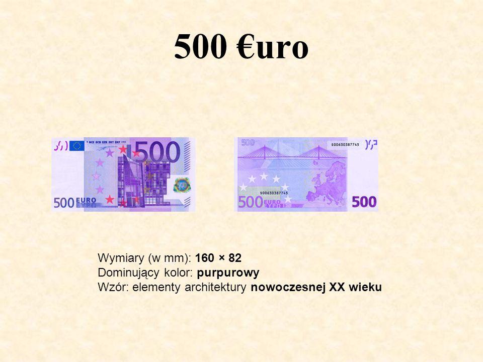 500 €uro Wymiary (w mm): 160 × 82 Dominujący kolor: purpurowy Wzór: elementy architektury nowoczesnej XX wieku.