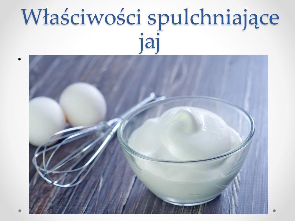 Właściwości spulchniające jaj