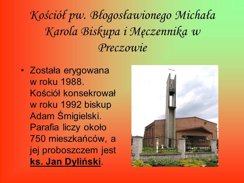 Kościół pw. Błogosławionego Michała Karola Biskupa i Męczennika w Preczowie