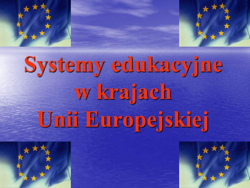 Systemy edukacyjne w krajach Unii Europejskiej