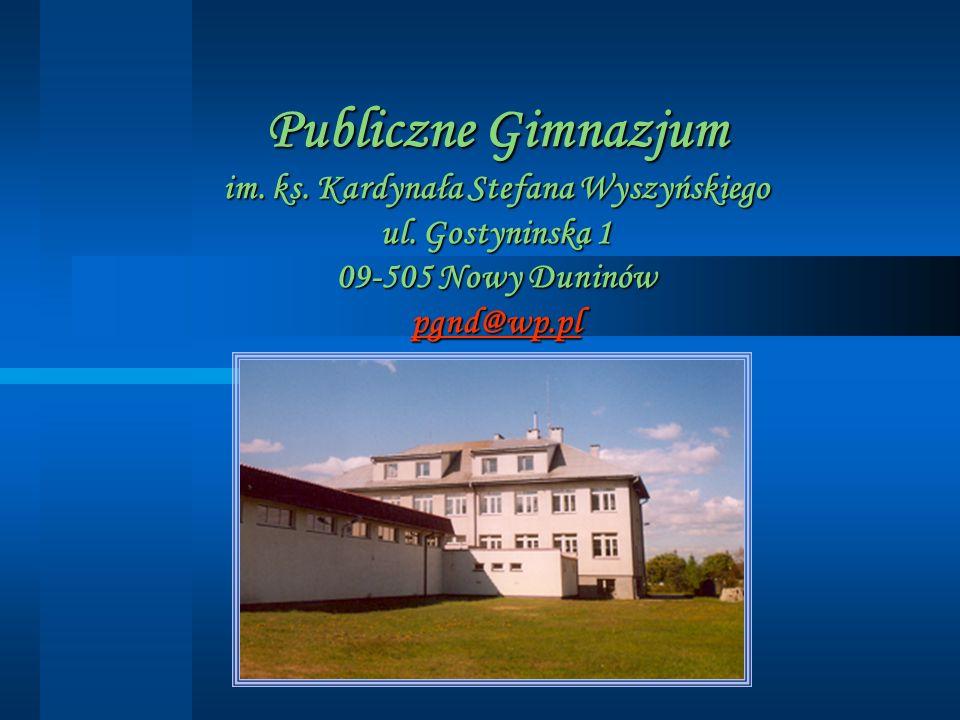 Publiczne Gimnazjum im. ks. Kardynała Stefana Wyszyńskiego ul