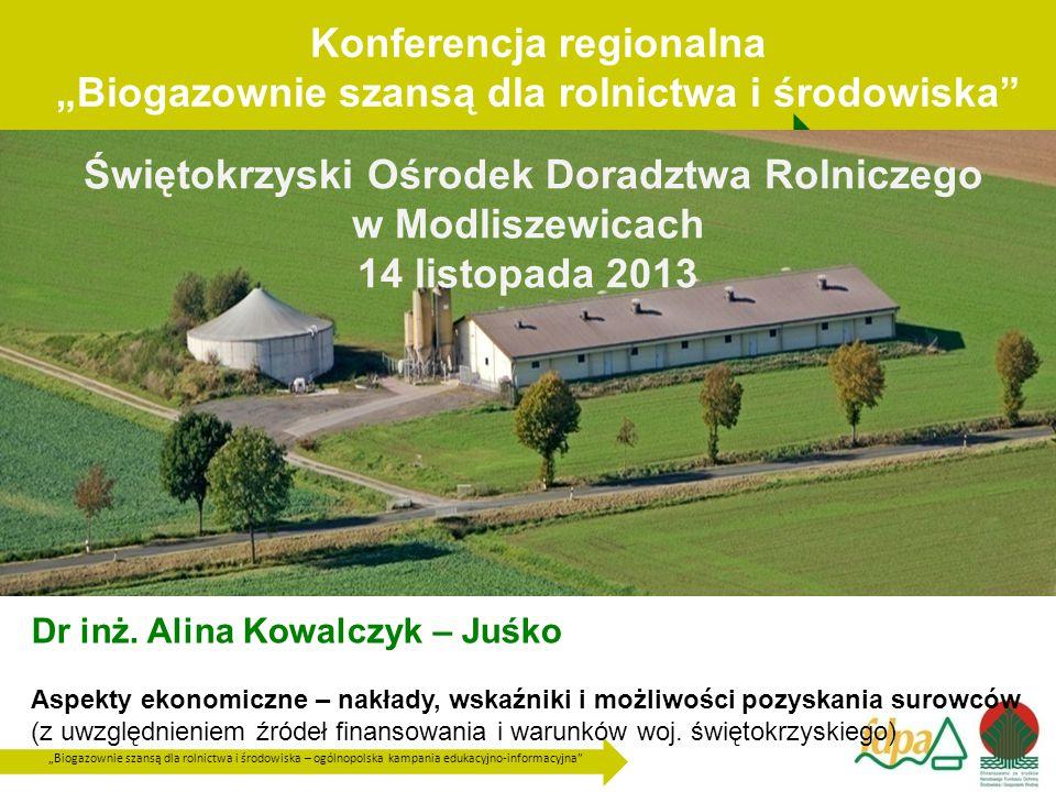 """Konferencja regionalna """"Biogazownie szansą dla rolnictwa i środowiska"""