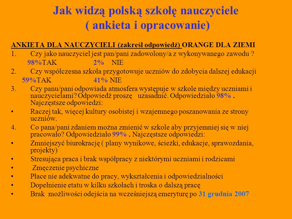Jak widzą polską szkołę nauczyciele ( ankieta i opracowanie)