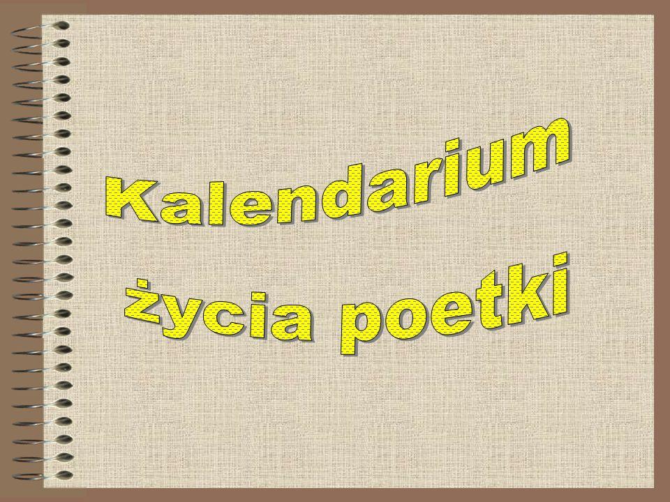 Kalendarium życia poetki