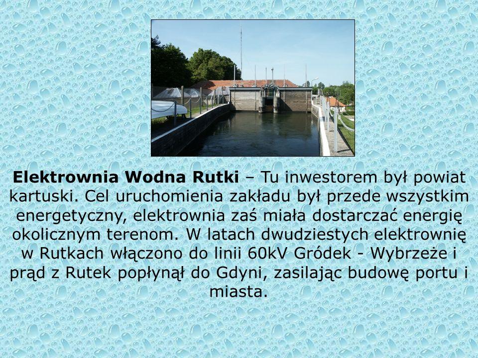 Elektrownia Wodna Rutki – Tu inwestorem był powiat kartuski