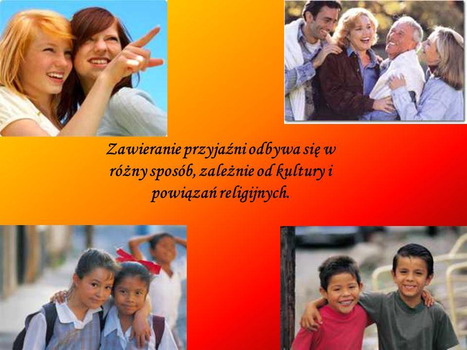 Zawieranie przyjaźni odbywa się w różny sposób, zależnie od kultury i powiązań religijnych.